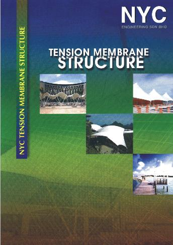 Tension Membrane Structure